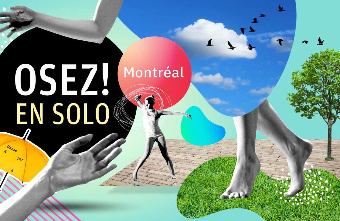 Osez ! en solo Montreal